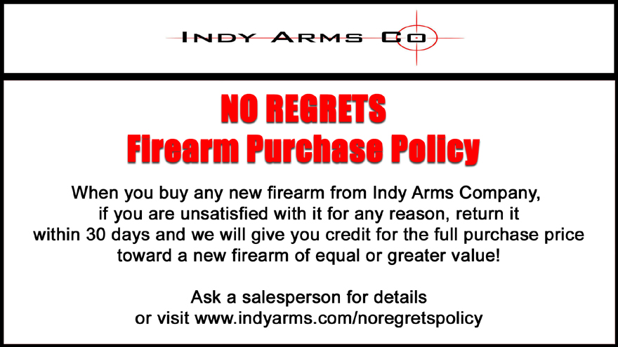 NO REGRETS Firearm Purchase Policy
